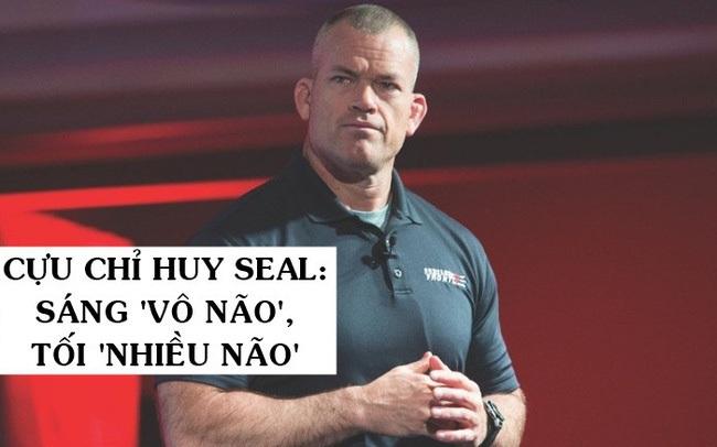 """Cựu chỉ huy SEAL bày cách đổi đời bằng 5 lựa chọn đơn giản trong 24 giờ: """"Vô não"""" vào buổi sáng, """"nhiều não"""" trước khi đi ngủ!"""