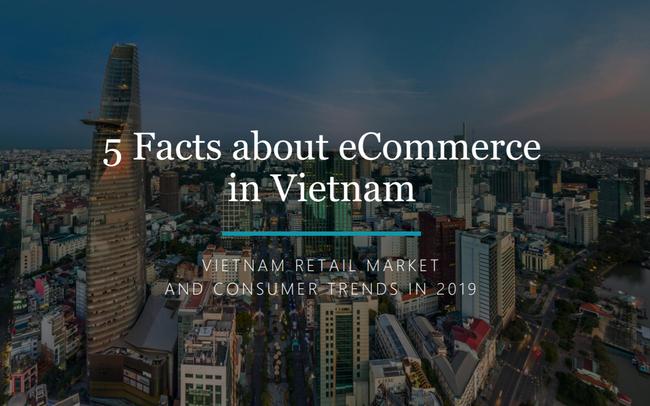 5 điểm nhấn của thương mại điện tử Việt Nam 2019: Điều thú vị đến từ Facebook