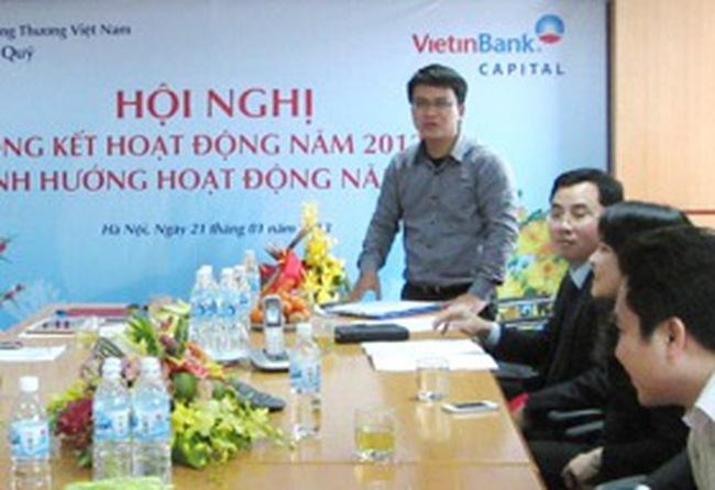 Vietinbank Capital: Thay đổi Tổng giám đốc, năm 2012 lãi sau thuế hơn 47 tỷ đồng