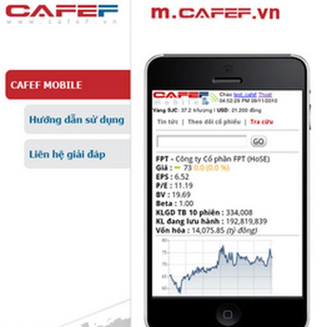 Ra mắt phiên bản trên điện thoại di động - CafeF Mobile
