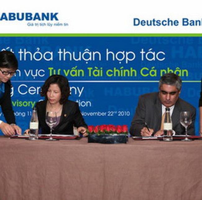 Habubank và Deutsche Bank hợp tác phát triển Dịch vụ tư vấn tài chính cá nhân