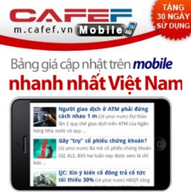 CafeF Mobile tặng 30 ngày sử dụng miễn phí