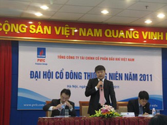PVF: ĐHĐCĐ 2011 thông qua kế hoạch LNTT tối thiểu 800 tỷ đồng