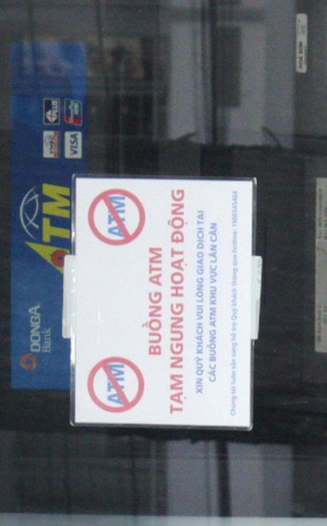 """ATM của ngân hàng Đông Á đồng loạt """"đình công"""""""
