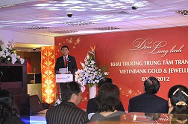 Vietinbank khai trương Công ty Vàng bạc đá quý