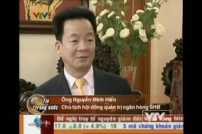 [Video] Chủ tịch SHB trả lời về chuyện sáp nhập ngân hàng