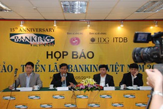 Tháng 5: Triển lãm Banking Vietnam năm 2012