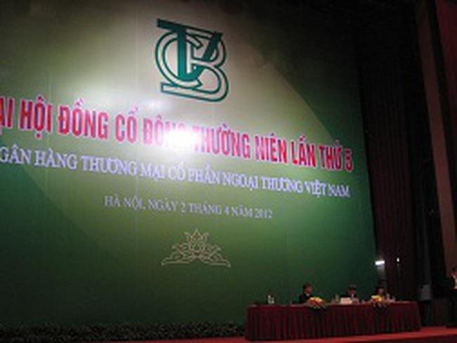 ĐHCĐ Vietcombank: Năm 2012 tái cơ cấu đầu tư, có tính đến M&A