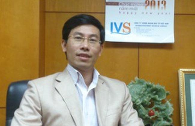 Tổng giám đốc IVS: Khó khăn của năm 2012 không thể tiên lượng hết được