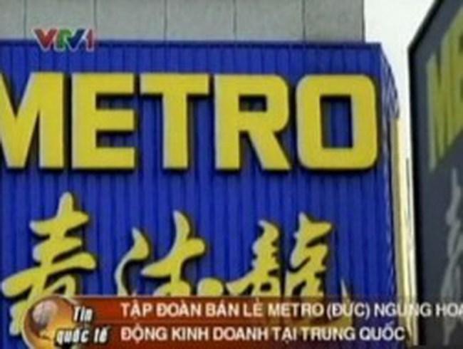 Tập đoàn bán lẻ Metro rời Trung Quốc
