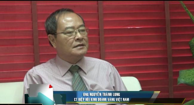 Chủ tịch hiệp hội kinh doanh vàng Việt Nam nói về thị trường vàng