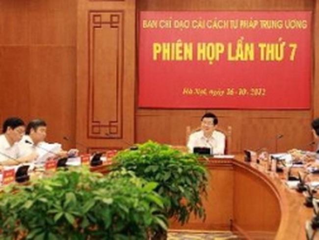 Phiên họp lần 7 Ban Chỉ đạo Cải cách Tư pháp TW