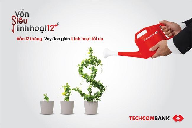 """""""Vốn siêu linh hoạt 12+"""" - Techcombank tiếp sức doanh nghiệp"""