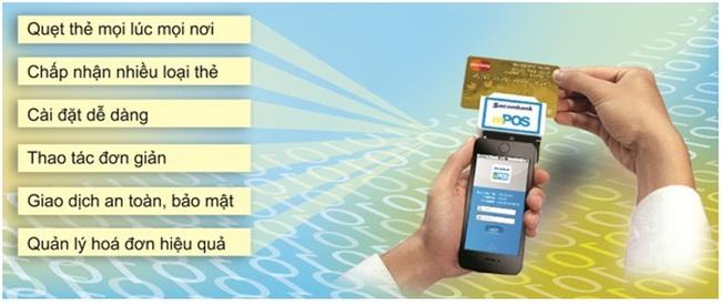 Dịch vụ Sacombank MPOS - Thanh toán nhanh qua điện thoại di động