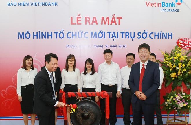 Bảo hiểm VietinBank (VBI) chuyển đổi mô hình tổ chức