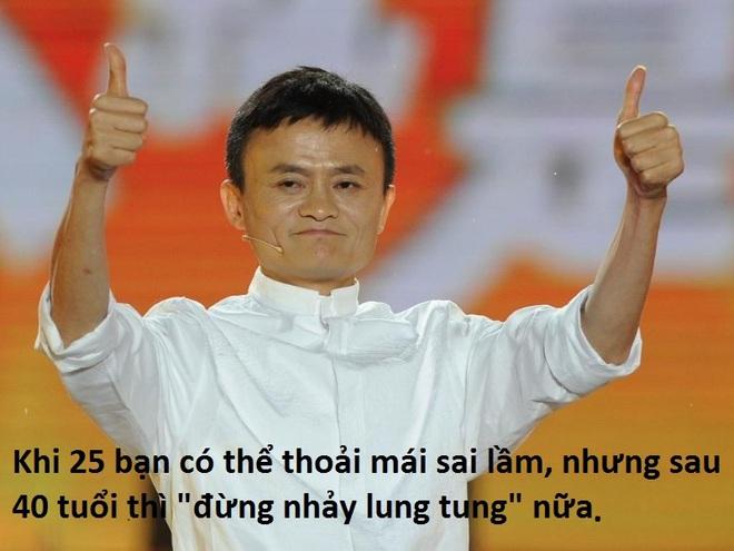 """Jack Ma: Khi 25, bạn có thể thoải mái sai lầm nhưng sau 40 tuổi thì """"đừng nhảy lung tung"""" nữa"""