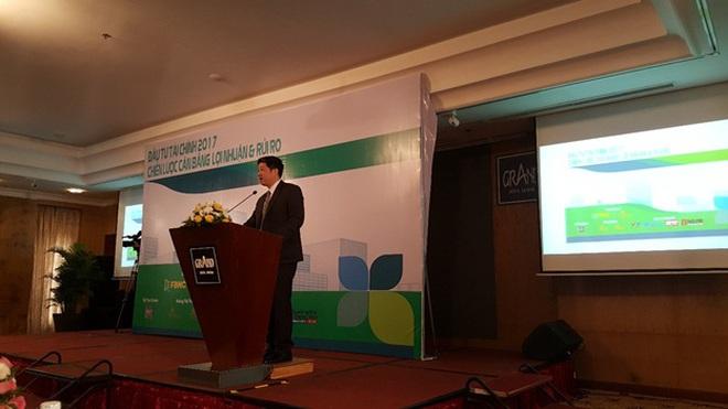 Hội thảo đầu tư tài chính 2017 - chiến lược cân bằng lợi nhuận và rủi ro