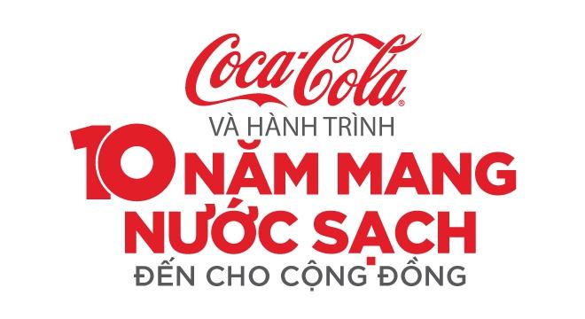 Coca-Cola và hành trình 10 năm mang nước sạch đến cho cộng đồng