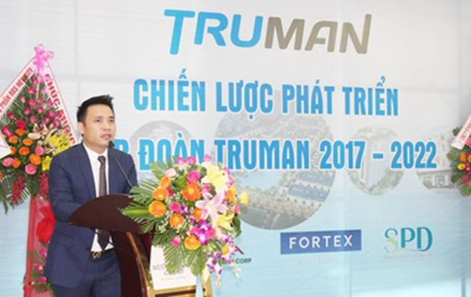 """Tập đoàn TruMan và chiến lược phát triển """"thế chân vạc"""""""