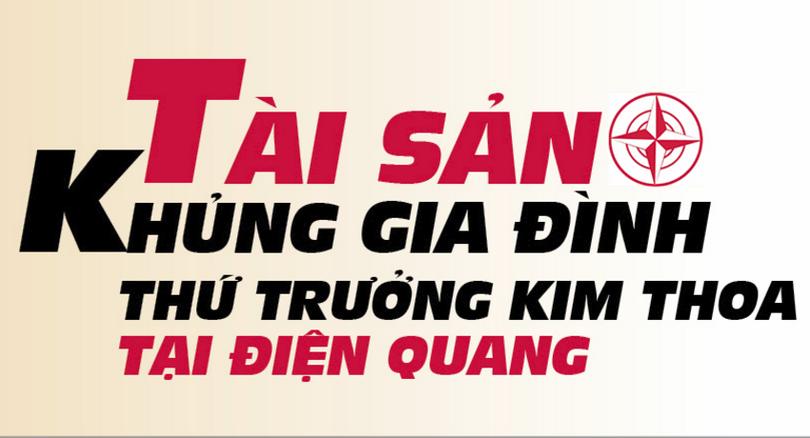 """Tài sản """"khủng"""" gia đình Thứ trưởng Kim Thoa tại Điện Quang"""