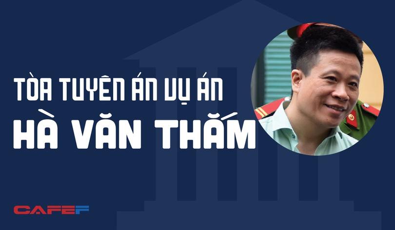 [Infographic] Tòa tuyên án sơ thẩm vụ Hà Văn Thắm
