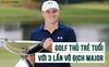 Những điều thú vị về Jordan Speith – golf thủ trẻ tuổi 3 lần vô địch major, từng giữ vị trí thu nhập thuộc top cao nhất trong làng golf