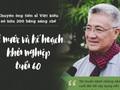 Chuyện ông tiến sĩ Việt kiều sở hữu 200 bằng sáng chế về nước và kế hoạch khởi nghiệp tuổi 60
