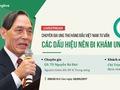 [Trực tiếp] Chuyên gia ung thư hàng đầu Việt Nam tư vấn cách phát hiện ung thư sớm