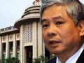 Nguyên Phó Thống đốc Ngân hàng Nhà Nước Đặng Thanh Bình hầu tòa vào ngày mai