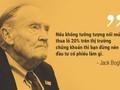 Những lời khuyên đầu tư của 'bố già phố Wall' John Bogle