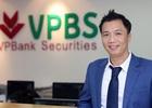 VPBS: Mời gọi nhân sự giỏi, đón đầu cơ hội mới