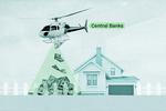 """Chính sách """"tiền trực thăng"""" nguy hiểm như thế nào?"""