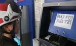 Không được để ATM hết tiền hoặc ngừng phục vụ trong dịp lễ 30/4-1/5