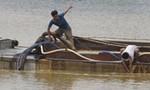 Cục trưởng Đường thủy: 'Cát tặc' giả danh nạo vét sông để ăn cắp