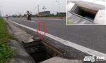 Hàng loạt 'hố tử thần' rình rập trên con đường nghìn tỷ vừa thông xe