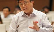 """Đại biểu Trương Trọng Nghĩa: """"Không thể chậm trễ trong việc xem xét trách nhiệm ông Võ Kim Cự"""""""