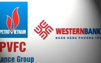 'Hôn nhân' của PVFC và WesternBank khó xuôi chèo mát mái?