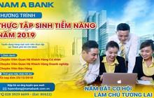 Cơ hội nghề nghiệp tại Nam A Bank với chương trình thực tập sinh tiềm năng 2019