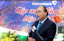 Thủ tướng: Vietcombank cần xác định tầm nhìn là ngân hàng tầm cỡ khu vực châu Á