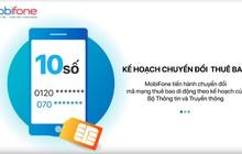 MobiFone sẵn sàng chuyển đổi đầu số thuê bao 11 số sang 10 số