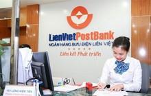 Giảm 30% kế hoạch lợi nhuận 2018, LienVietPostBank tính toán hoạt động thế nào cho các tháng cuối năm?