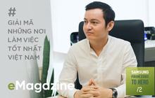 Nguyễn Hạ Long: Từ nhân viên sale đến giám đốc chiến lược sản phẩm, ngành hàng nghe nhìn trẻ nhất của Samsung Vina