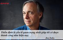 """Tỷ phú Ray Dalio: """"Chìa khóa vàng"""" cho thành công của tôi gói gọn trong một câu thần thú"""