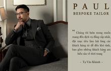 Hành trình khởi nghiệp của nhà sáng lập chuỗi cửa hàng thời trang may đo cao cấp hàng đầu tại Miền Trung - PAUL Bespoke Tailor