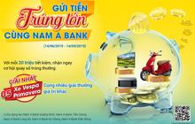 Gửi tiền Nam A Bank, trúng xe Vespa sành điệu