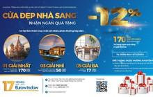 Eurowindow khuyến mãi lớn nhân kỷ niệm 17 năm thành lập