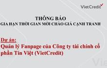 VietCredit thông báo gia hạn thời gian mời chào giá cạnh tranh