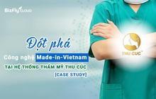 Thẩm mỹ Thu Cúc - Đột phá công nghệ Made-in-Vietnam trong quá trình số hóa hạ tầng dịch vụ