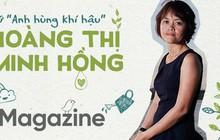 Nữ Anh hùng khí hậu Hoàng Thị Minh Hồng: Cai đồ nhựa cũng khó như bỏ thuốc lá!