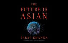 Sự trỗi dậy của châu Á – Đa cực phát triển với Trung Quốc là đầu tàu chủ lực